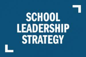 School Leadereship Strategy